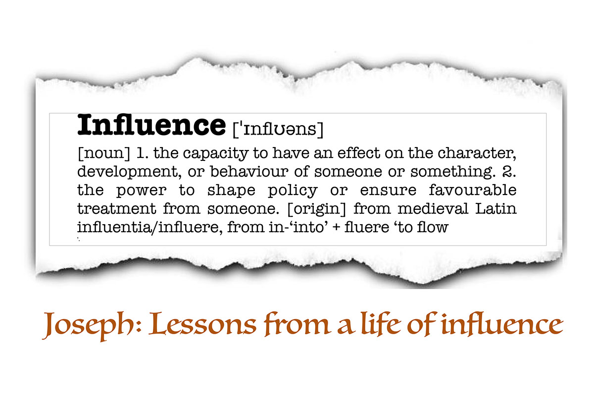 Teaching Series from Sept 2017: Joseph:  Lessons from a life of influence