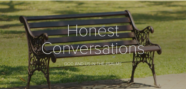 Summer Teaching Series - HONEST CONVERSATIONS