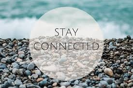 STAY CONNECTED!